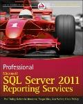 Professional Microsoft SQL Server 2011 Reporting Services