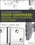 Graphic Standards Guide to Commercial Doors and Door Hardware
