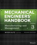 Mechanical Engineers' Handbook, Manufacturing and Management (Volume 3)
