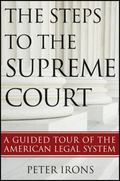 Steps to the Supreme Court : A Guided Tour of the American Legal System