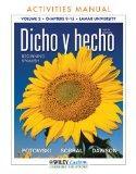 Dicho y hecho 9th Edition AM Volume 2 Chpts 9-15 for Lamar University (Spanish Edition)