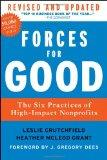 Forces for Good, Revised and Updated: The Six Practices of High-Impact Nonprofits