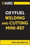 Audel Oxyfuel Welding and Cutting Mini-Ref