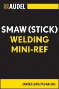 Audel SMAW (Stick) Welding Mini-Reference