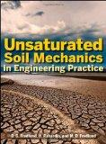 Unsaturated Soil Mechanics in Engineering Practice