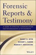 Forensic Psychology in Print and on the Stand : Effectively Communicating in Reports and Tes...