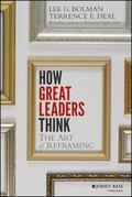Reframing Leadership : The Leader#8242;s Guide to the Four Dimensions of Organizational Life