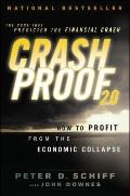 Crash Proof 2. 0 : How to Profit from the Economic Collapse