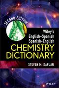 Wiley′s English-Spanish Spanish-English Chemistry Dictionary