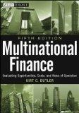 Multinational Finance: Evaluating Opportunities, Costs, and Risks of Operations