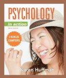 Psychology in Action, 10th Edition with 2 Bonus Chapters