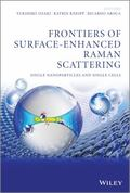 Frontiers of Surface-Enhanced Raman Scattering : Single Nanoparticles and Single Cells
