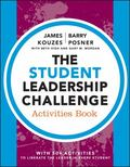 Student Leadership Challenge : Activities Book