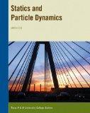 Statics Particles and Dynamics (MEEN 221 Texas A&M University)