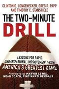 Two Minute Drill : Lessons for Rapid Organizational Improvement from America's Greatest Game