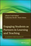 Engaging Students As Partners in Learning and Teaching : A Guide for Faculty