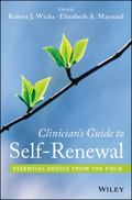 Clinician's Guide to Self-Renewal : Essential Advice from the Field