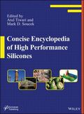 Concise Encylopedia of High Performance Silicones