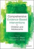 Comprehensive Evidence Based Interventions for School-Aged Children and Adolescents