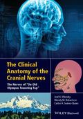 Cranial Nerves : An Introduction to the Unique Nerves of the Head, Neck, and Special Senses