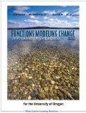 Functions Modeling Change: A Preparation for Calculus (University of Oregon custom edition)