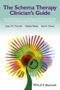 Schema Therapy Clinician's Guide : A Complete Resource for Building and Delivering Individua...