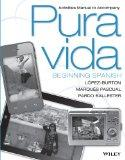 Pura vida, Activities Manual: Beginning Spanish