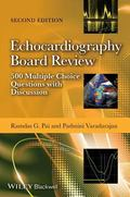 Echocardiography Board Review : 500 Multiple Choice Questions with Discussion, 2E