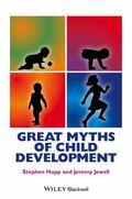Great Myths of Child Development