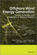 Offshore Wind Energy Generation : Control, Protection, and Integration to Electrical Systems