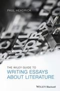 Wiley Guide to Writing Essays about Literature