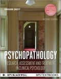 Psychopathology: Research, Assessment and Treatment in Clinical Psychology (BPS Textbooks in...