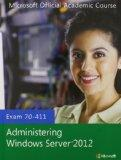 70-411 Administering Windows Server 2012 with MOAC Labs Online Set