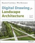 Digital Drawing for Landscape Architecture : Contemporary Techniques and Tools for Digital R...