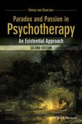 Paradox and Passion in Psychotherapy : An Existential Approach