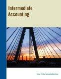 Intermediate Accounting (A Wiley Custom Learning Solutions Book - UC Irvine Edition)