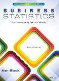 Business Statistics For Contemporary Decision Making, Eigth Edition Binder Ready Version