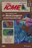 Proceedings of the 2nd World Congress on Integrated Computational Materials Engineering (ICM...