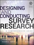 Designing and Conducting Survey Research : A Comprehensive Guide