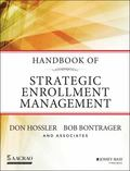 Handbook of Strategic Enrollment Management (Jossey-Bass Higher and Adult Education)