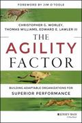 Agility Factor : Make Your Organization Adaptable to Constant Change