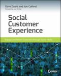 Customer Experience Management : Engage and Retain Customers Through Social Media