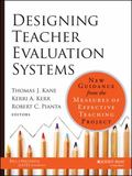 Designing Teacher Evaluation Systems in a New Era