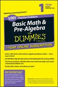 1,001 Basic Math and Pre-Algebra Practice Problems for Dummies, 1 Year Online Subscription