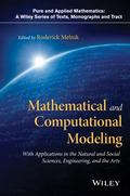 Mathematical and Computational Modeling : With Applications in Engineering and the Natural a...