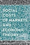 Social Costs of Markets and Economic Theory (AJES - Studies in Economic Reform and Social Ju...