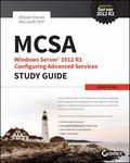 MCSA Windows Server 2012 R2 Configuring Advanced Services Study Guide : Exam 70-412