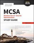 MCSA Windows Server 12 Administration Study Guide : 70-411