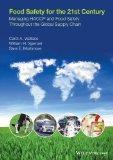 Food Safety for the 21st Century: Managing HACCP and Food Safety throughout the Global Suppl...