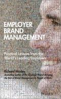 Employer Brand Management : Practical Lessons from the World's Leading Employers